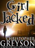 GIRL JACKED: Detective Jack Stratton Mystery Series - http://www.johnsbooksandhobbies.com/girl-jacked-detective-jack-stratton-mystery-series/
