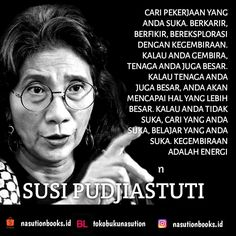 Susi Pudjiastuti People Quotes, True Quotes, Book Quotes, Motivational Quotes, Inspirational Quotes, Typhoo, Quotes Lucu, Caption Quotes, Quotes Indonesia