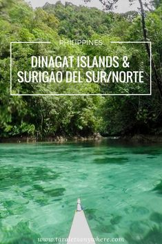 Travel guide to Dinagat Islands, Surigao del Sur, Surigao del Norte (Philippines) | Barobo | Siargao | Sohoton Cove