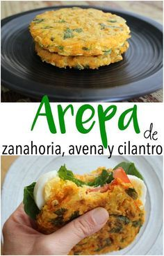 Arepa Saludable de Zanahoria, Avena y Cilantro Healthy carrot arepa, oat flakes and chopped coriander. Using grated carrots and oat flakes makes the dough more compact and you use less flour (only 4 tablespoons for arepas).