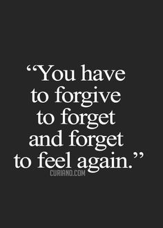Forgive And Forget Quotes | Quotes about Forgive And ...