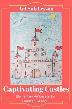 This is a fun elementary art history and drawing lesson about midieval castles. Can be taught by relief teachers. classroom teachers and art teachers. Art Sub Plans, Art Lesson Plans, Art Lessons For Kids, Art Lessons Elementary, Castle Drawing, First Grade Art, Easy Art Projects, Art Teachers, Middle School Art
