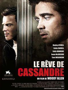 """Le Rêve de Cassandre est un film de Woody Allen avec Colin Farrell, Ewan McGregor. Synopsis : Sur un coup de coeur, deux frères s'offrent un voilier qu'ils baptisent """"Cassandra's Dream"""". Une vraie folie car ni l'un ni l'autre n'"""
