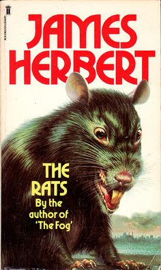 """The next stage in my exploration was seeking out """"the Rats"""" and """"Lair"""" (sequel) and then the wider works of James Herbert in the public library. Pulp Fiction, Horror Fiction, Horror Books, Science Fiction, Horror Films, James Herbert, Books To Read, My Books, English Library"""