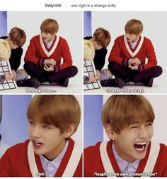 HAHAHAH OOPS ACCIDENTALY CUSSED HUH TAEHYUNG? HAHAHA