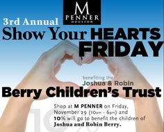 Show your Hearts benefiting the Berry Children's Trust at M PENNER