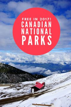 Free admission to all Canadian National Parks in 2017. Where to stay to see 6 of Canada's best.