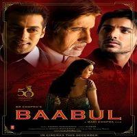 Baabul (2006) Watch Full Movie Online DVD Download | Watch Online Movies