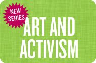 Help students learn how art plays an important role in community building and activism.