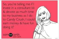 This is so true. Find out more about the Mary Kay opportunity and products. As a Mary Kay beauty consultant I can help you, please let me know what you would like or need. www.marykay.com/kshurgot