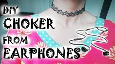 DIY Choker Using Earphones!