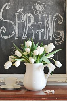 Spring chalkboard and a white tulip bouquet. LOVE the white tulips! Spring Is Coming, Spring Is Here, Hello Spring, Happy Spring, Spring 2015, May Flowers, Spring Flowers, Beautiful Flowers, Tulips Flowers