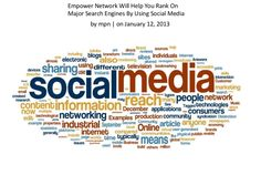 empower-network-will-help-you-rank-on-major-search-engines-by-using-social-media by Amy Murphy via Slideshare