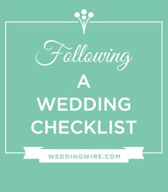 Don't get overwhelmed! Stay organized with your Wedding Checklist!