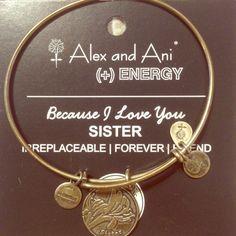 Alex & Ani sister bracelet Alex @Ani gold sister bracelet. Comes with energy card Alex & Ani Jewelry Bracelets