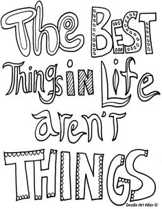 The Best Things In Life Arenu0027t Free Doodle Coloring Page