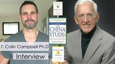 Protein & Disease, Dairy vs Soy, Nutritional Myths and More! - T. Colin Campbell Ph.D - YouTube
