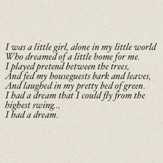 """""""I was a little girl, alone in my little world"""" Priscilla Ahn - Dream Look it up Ams. Bukowski, Priscilla Ahn, Cool Words, Wise Words, I Have A Dream, My Love, Come Fly With Me, Sing To Me, Beautiful Words"""