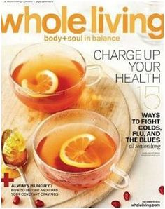 Whole Living Magazine, Only $4.29 per Year