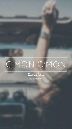 C'mon C'mon • Take Me Home Lockscreen — ctto: @stylinsonphones