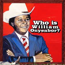 Who is William Onyeabor
