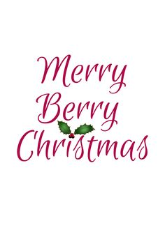 Christmas Berries, Christmas Words, Very Merry Christmas, Christmas Quotes, Perfect Christmas Gifts, Christmas Colors, Christmas Themes, All Things Christmas, Christmas Cookies