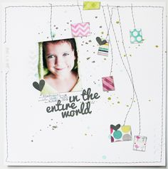 Scrapbook Trend: Keep it Simple. Random Ink splots, machine stitched, single photo, short phrase, Pops of color. Page by Shanna Noel.