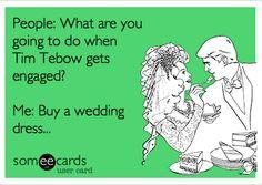 Pretty much… Tim Tebow