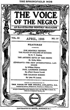 The Voice of the Negro, An Illustrated Monthly Magazine. Vol III, No. IV. April, 1906.