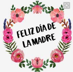 #feliz día de las madres