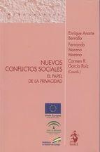 Nuevos conflictos sociales: el papel de la privacidad. - Madrid: Iustel, 2015