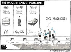 """Great cartoon illustrating the power of ambush marketing (and the challenges the tactic presents for event organizers) -- """"the power of ambush marketing - Tom Fishburne"""""""