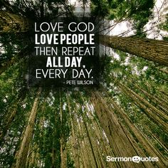 Love...Love and Repeat! #quote #love #day #forest #trees