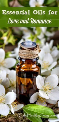 13 Best Essential Oils For Sensual Love Making & Romance 2019