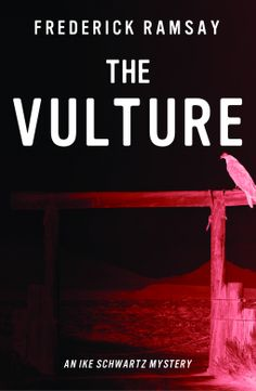 The Vulture | Frederick Ramsay | 9781464204760 | NetGalley