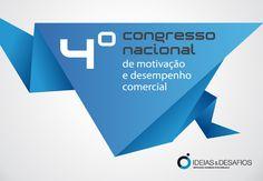 4º Congresso Nacional de Motivação e Desempenho Comercial 2012