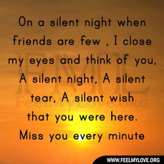 On a silent night when friends are few