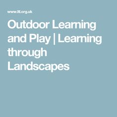 Outdoor Learning and
