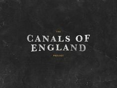 Canals Of England Project by Olly Sorsby