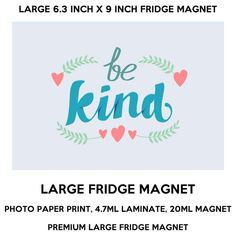 be kind inch x 9 inch premium fridge magnet that stands out. by CREEKTEE Large Fridge, Online Modeling, Photo Magnets, Online Business, Paper, Etsy