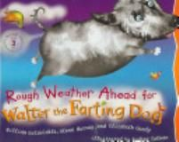 Walter The Farting Dog by William Kotzwinkle and Glenn Murray ~ A favorite of my son the reluctant reader.  Anything to get those books in their hands <3