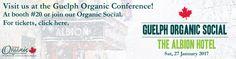 Eventbrite - Canada Organic Trade Association presents Guelph Organic Social - Saturday, 27 January 2018 at The Albion Hotel, Guelph, ON. Albion Hotel, Trade Association, Canada, Organic, How To Get
