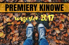 PREMIERY KINOWE | WRZESIEŃ | Moja Osobistoscpomid