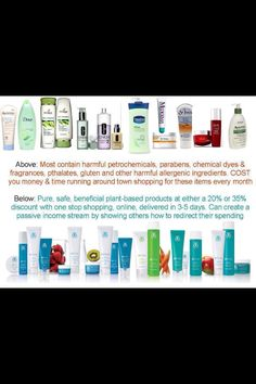 Arbonne - pure, safe and beneficial products in comparison with other products. Www.wholewellness.myarbonne.com or email me for info cjs@myarbonne.com ~Catherine