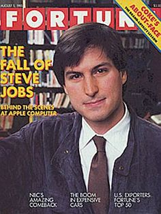 "Fortune magazine's August 5, 1985 issue with feature story, ""The Fall of Steve Jobs."""