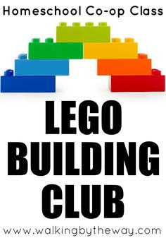 Lego Building Club Homeschool Co-op Class Idea from Walking by the Way - Apss After School Club, School Fun, School Clubs, Homeschool Coop, Homeschooling, Lego App, Lego Therapy, Lego Challenge, Challenge Ideas