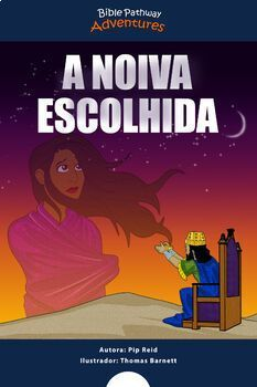 A noiva escolhida (the story of Esther) | Includes a Bible quiz and word search puzzle | Instant download!