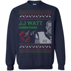 Christmas Ugly Sweater J.J Watt Christmas Hoodies Sweatshirts