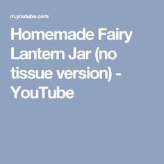 how to make a fairy lantern youtube