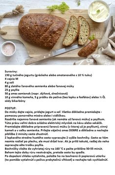 Jogurtové pečivo Good Food, Yummy Food, Keto Bread, Fodmap, Paleo, Food And Drink, Health Fitness, Low Carb, Gluten Free